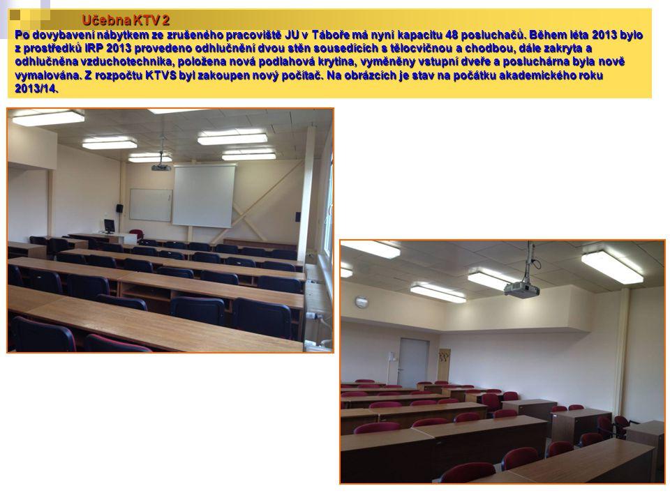 Učebna KTV 2 Po dovybavení nábytkem ze zrušeného pracoviště JU v Táboře má nyní kapacitu 48 posluchačů.