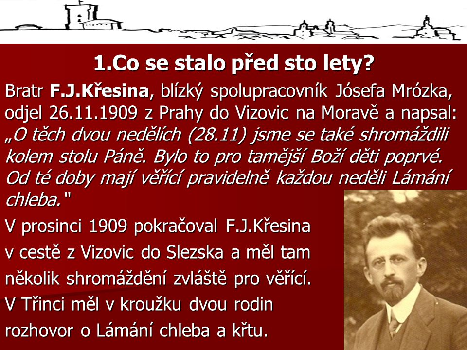 1.Co se stalo před sto lety