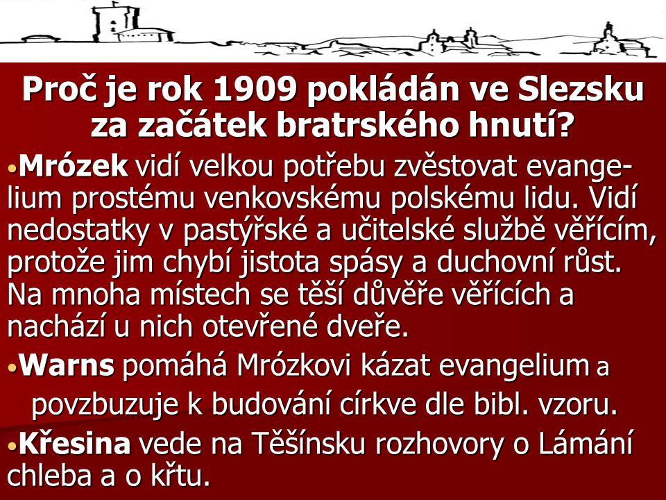 Proč je rok 1909 pokládán ve Slezsku za začátek bratrského hnutí