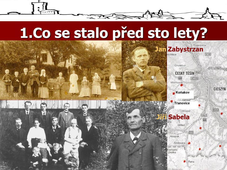 1.Co se stalo před sto lety .