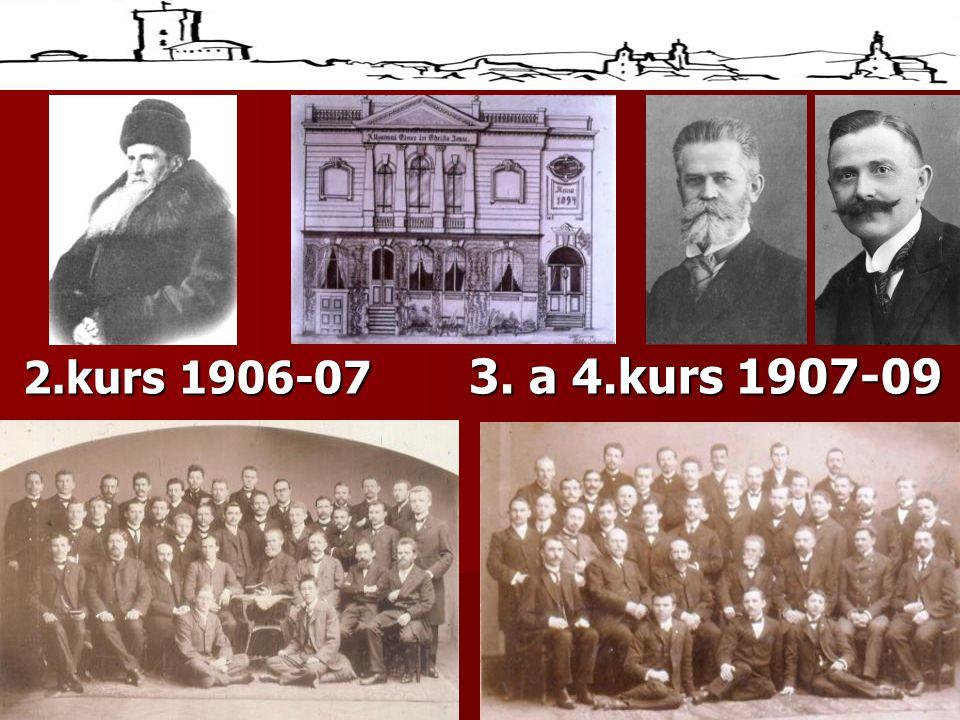 2.kurs 1906-07 3. a 4.kurs 1907-09