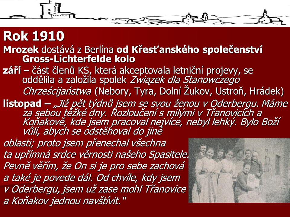 Rok 1910 Mrozek dostává z Berlína od Křesťanského společenství Gross-Lichterfelde kolo.