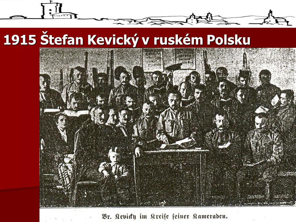 1915 Štefan Kevický v ruském Polsku