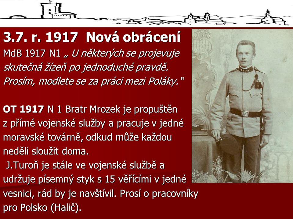 """3.7. r. 1917 Nová obrácení MdB 1917 N1 """" U některých se projevuje"""