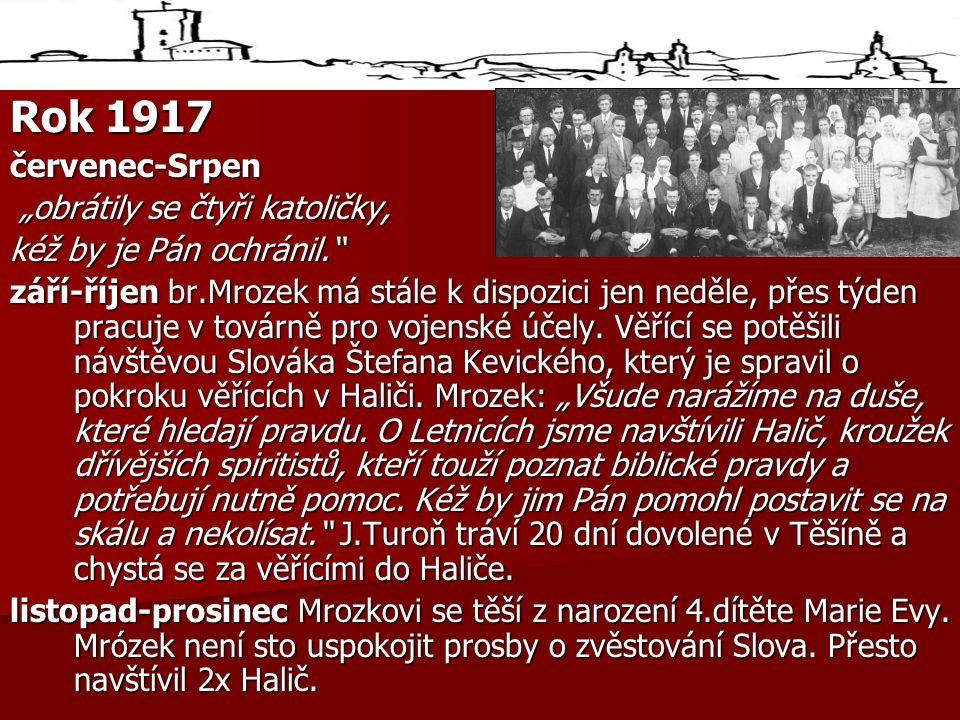"""Rok 1917 červenec-Srpen """"obrátily se čtyři katoličky,"""