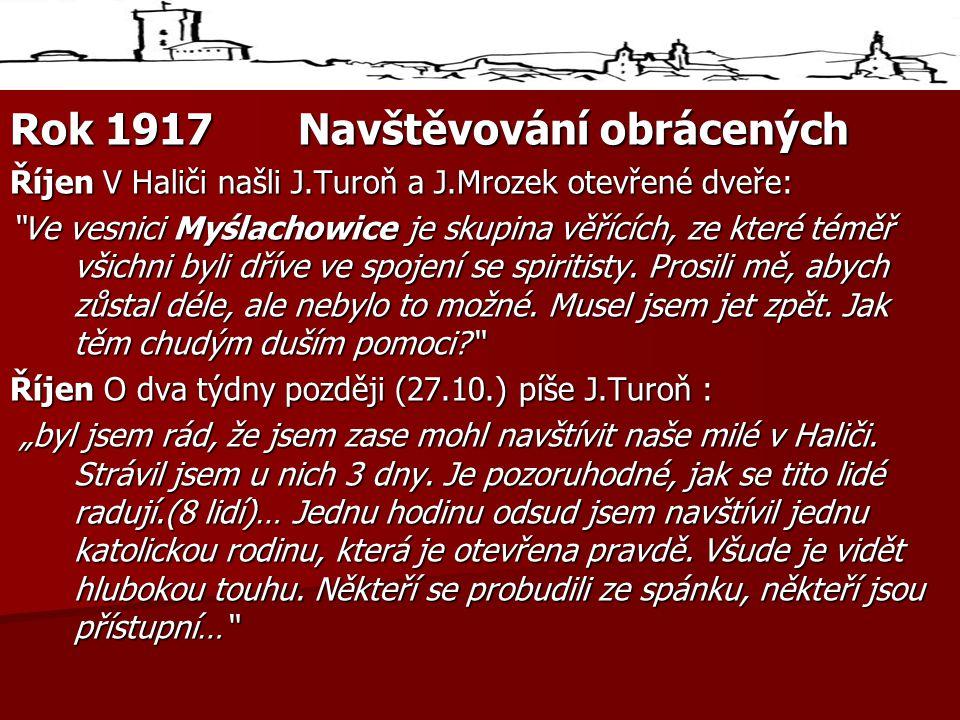Rok 1917 Navštěvování obrácených