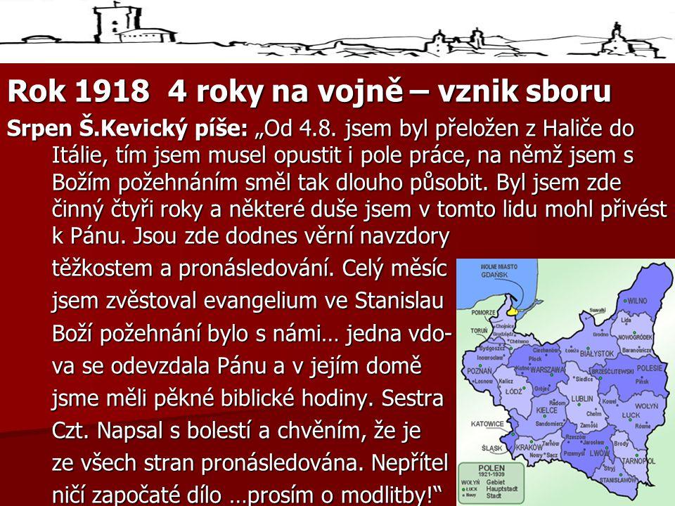 Rok 1918 4 roky na vojně – vznik sboru