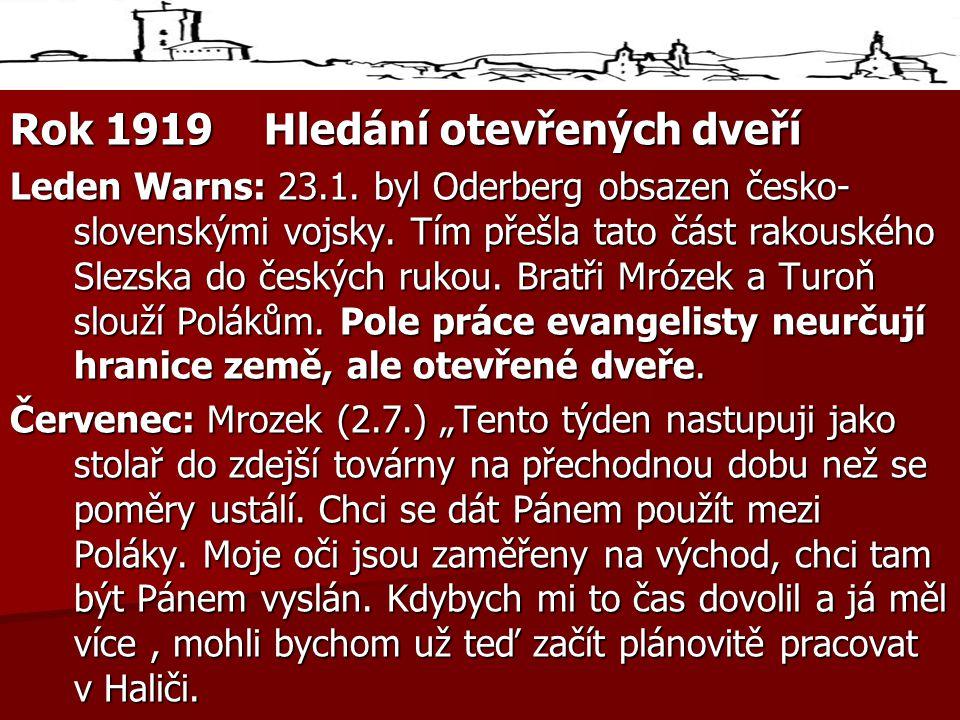 Rok 1919 Hledání otevřených dveří