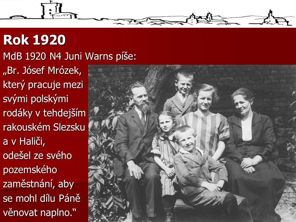 "Rok 1920 MdB 1920 N4 Juni Warns píše: ""Br. Jósef Mrózek,"