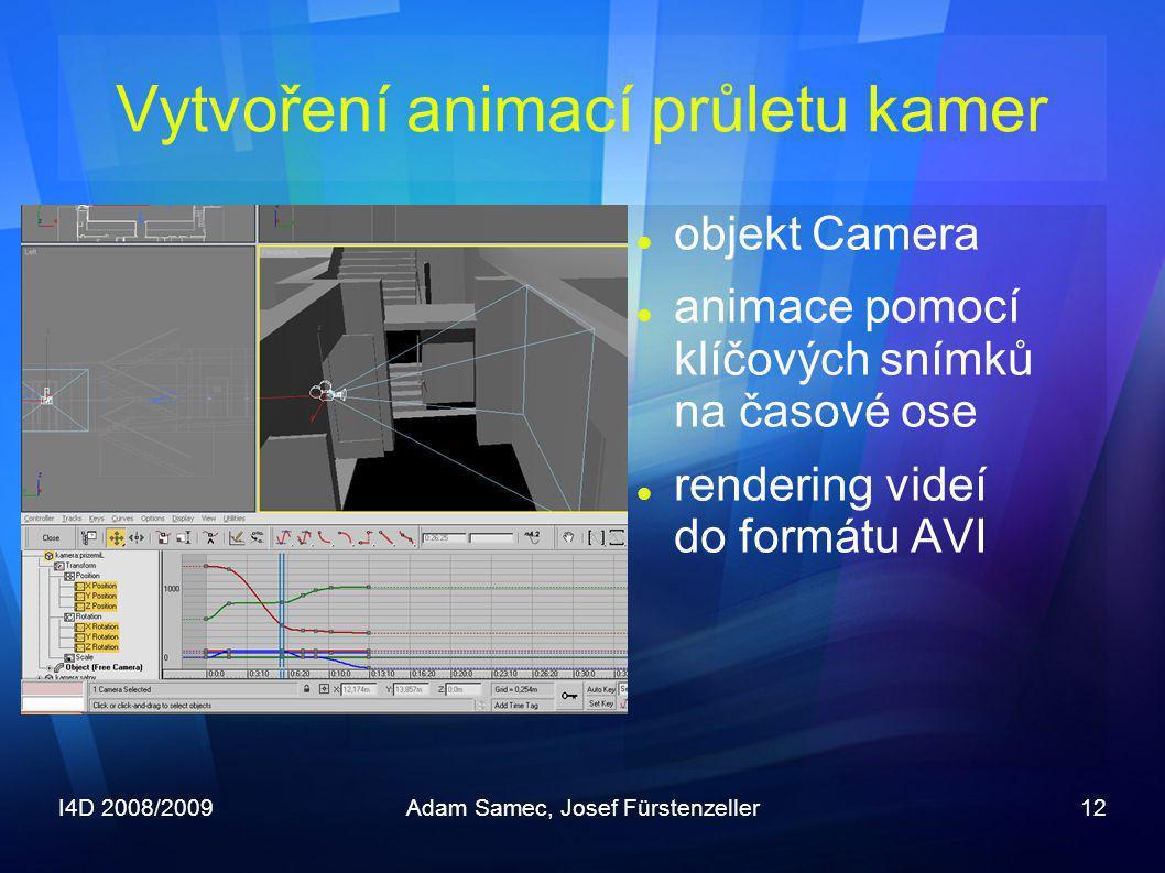 Vytvoření animací průletu kamer