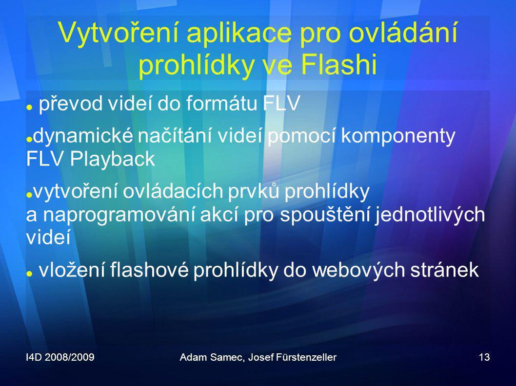 Vytvoření aplikace pro ovládání prohlídky ve Flashi