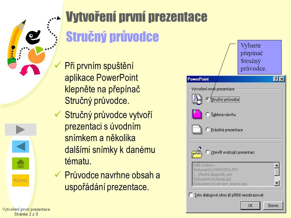 Vytvoření první prezentace Stručný průvodce