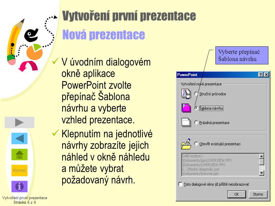 Vytvoření první prezentace Nová prezentace