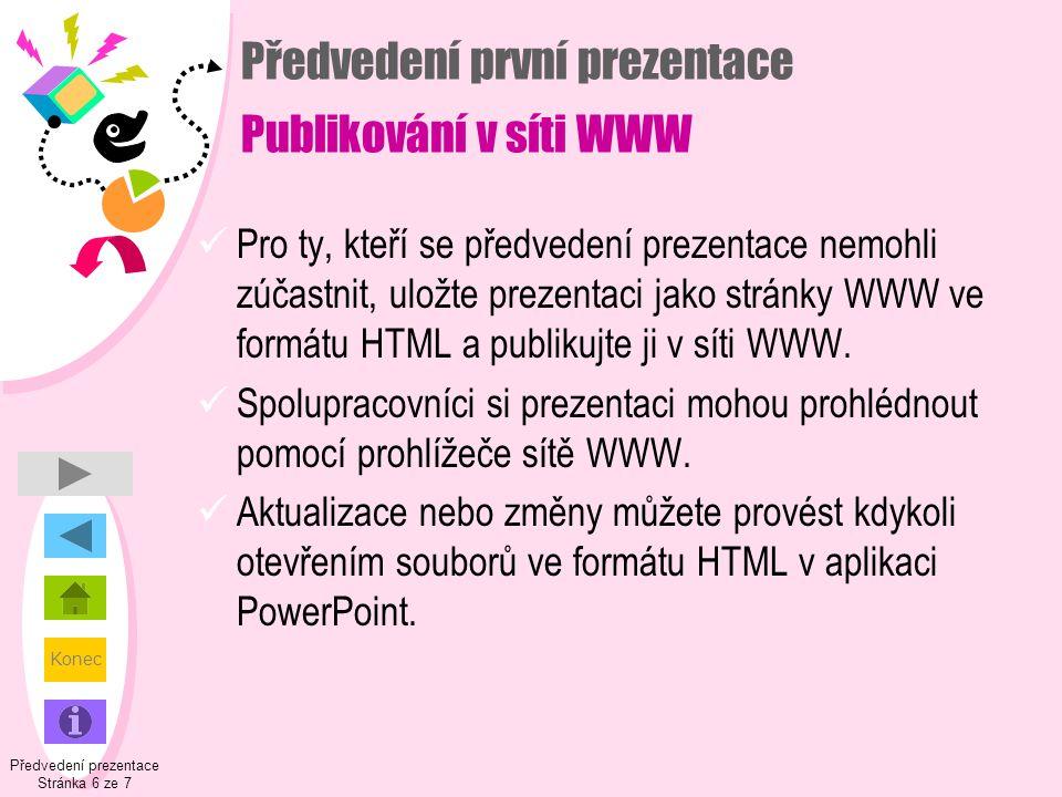 Předvedení první prezentace Publikování v síti WWW