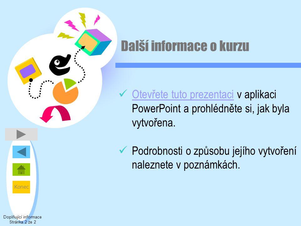Další informace o kurzu