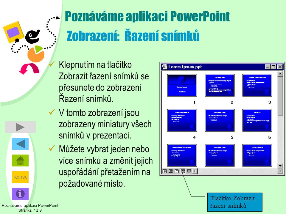 Poznáváme aplikaci PowerPoint Zobrazení: Řazení snímků
