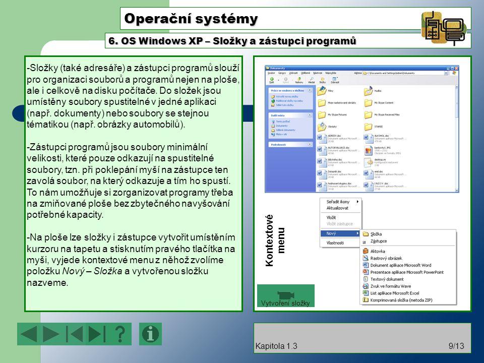 Operační systémy 6. OS Windows XP – Složky a zástupci programů