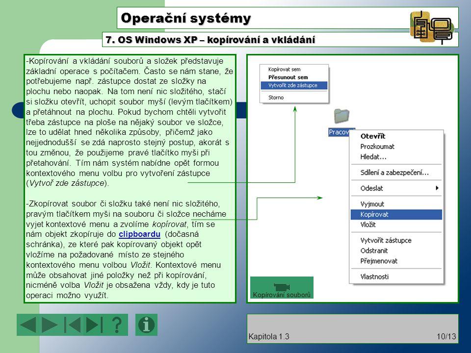 Operační systémy 7. OS Windows XP – kopírování a vkládání