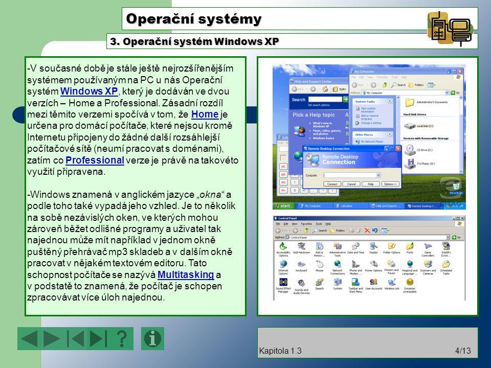 Operační systémy 3. Operační systém Windows XP