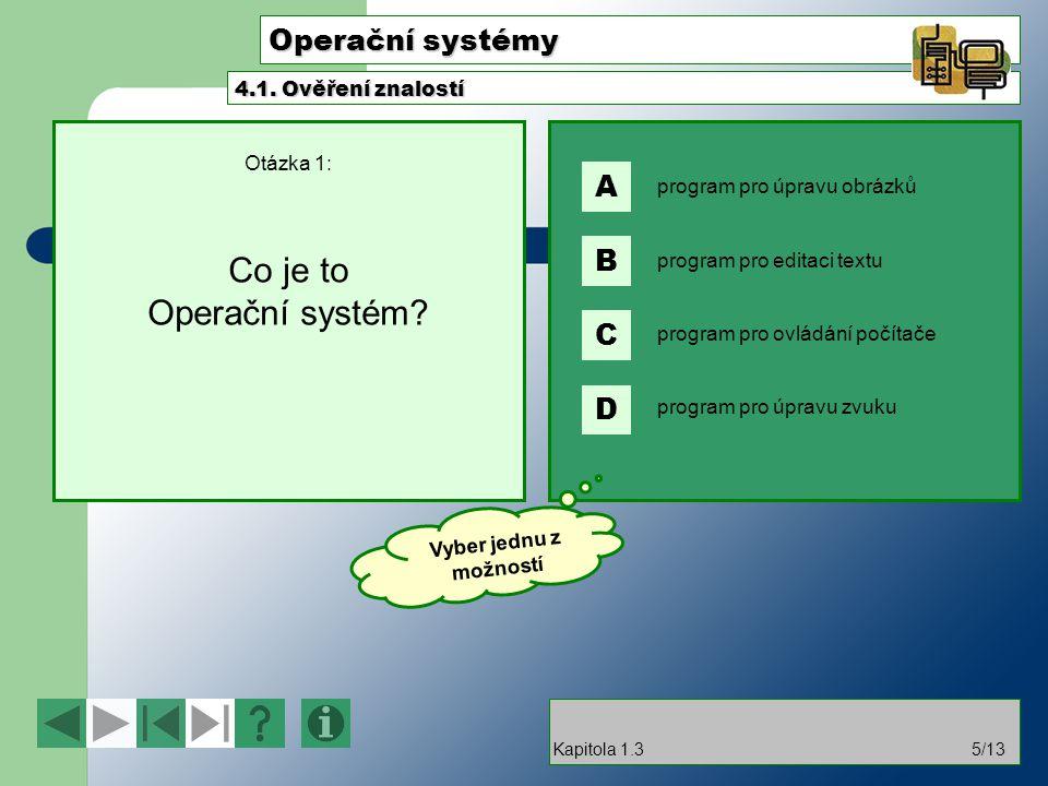 Otázka 1: Co je to Operační systém