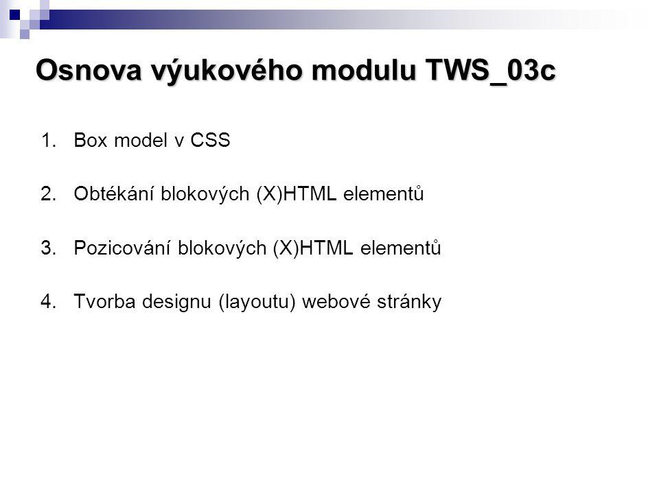 Osnova výukového modulu TWS_03c