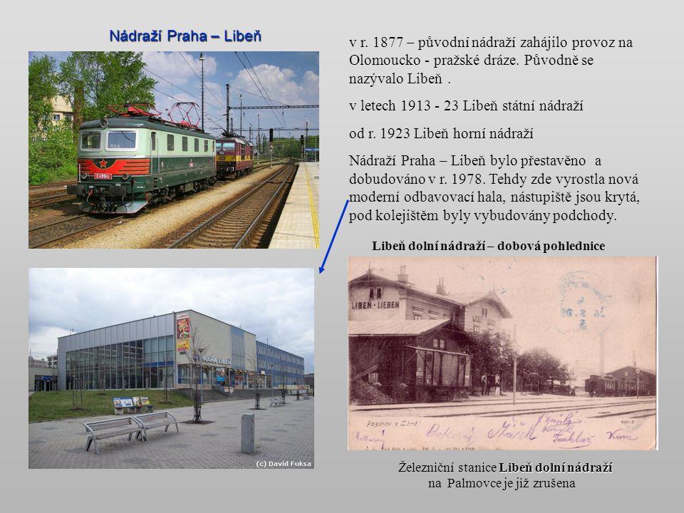 Železniční stanice Libeň dolní nádraží na Palmovce je již zrušena