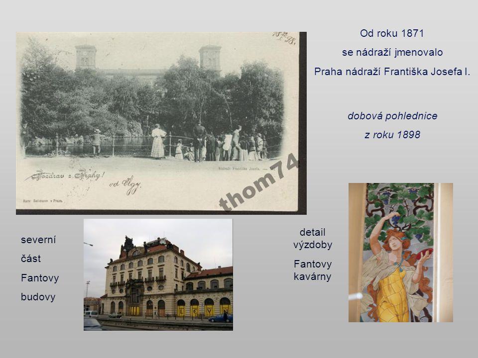 Praha nádraží Františka Josefa I.