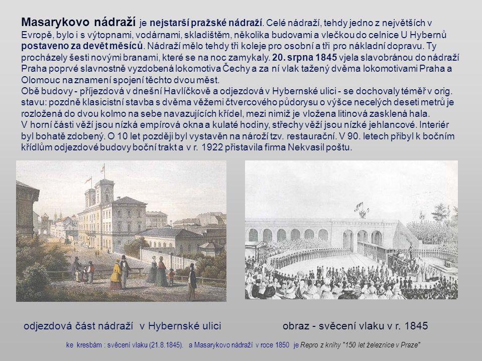 Masarykovo nádraží je nejstarší pražské nádraží