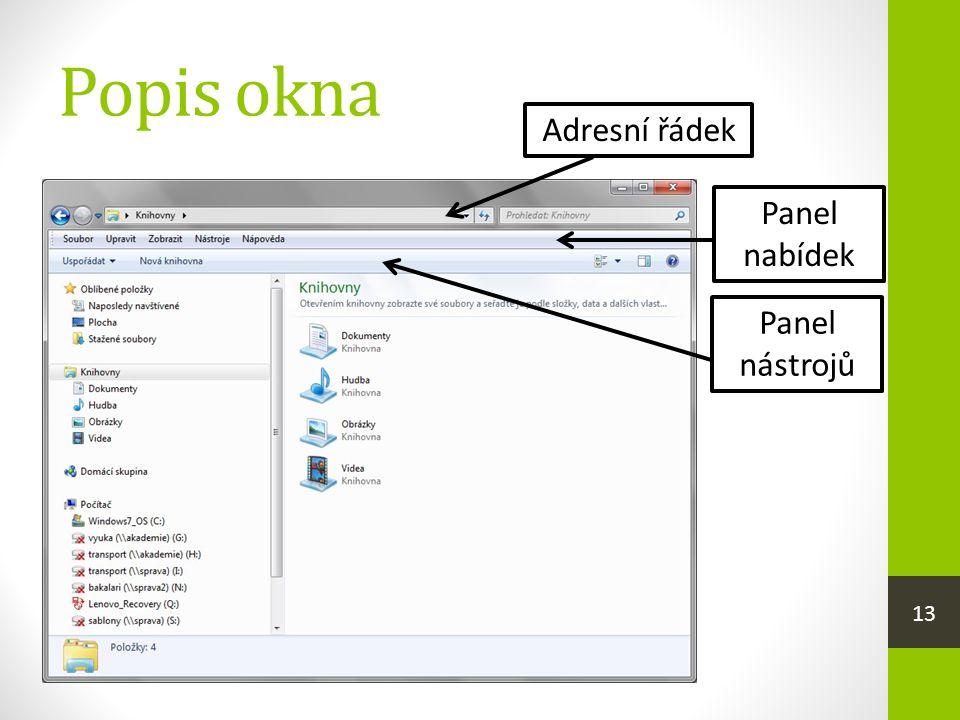 Popis okna Adresní řádek Panel nabídek Panel nástrojů