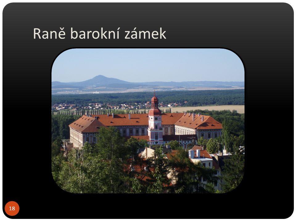 Raně barokní zámek Roudnice nad Labem