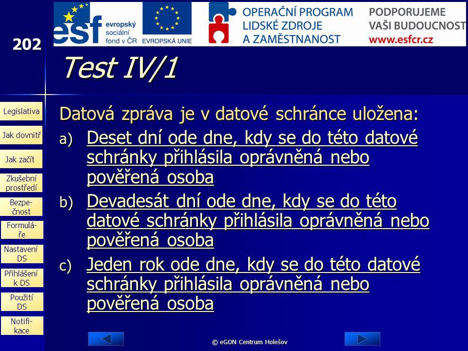 Test IV/1 Datová zpráva je v datové schránce uložena: