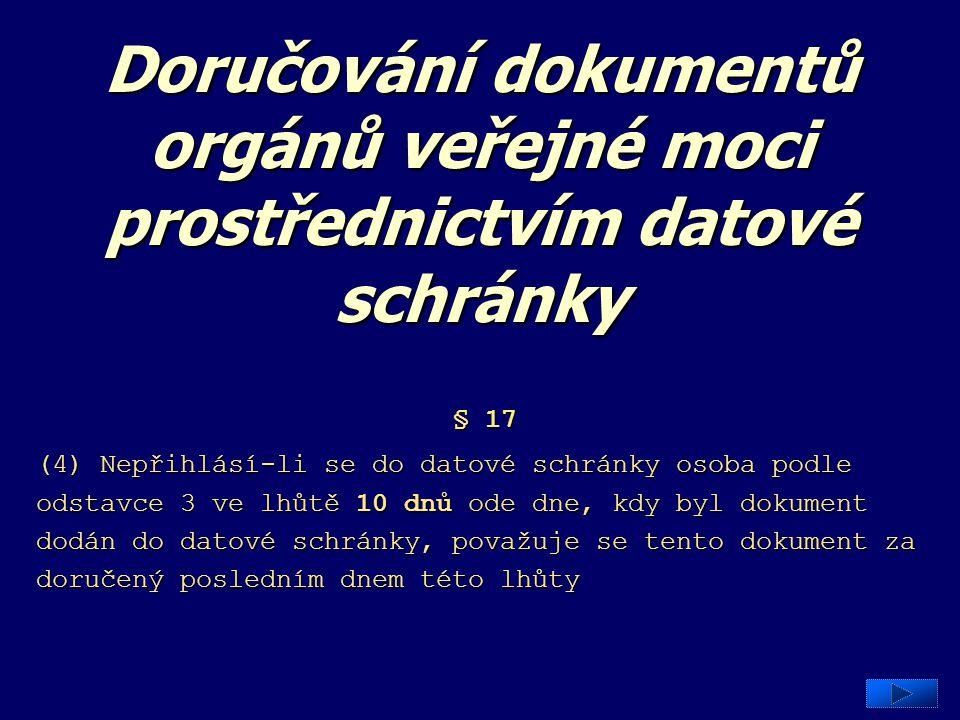 Doručování dokumentů orgánů veřejné moci prostřednictvím datové schránky