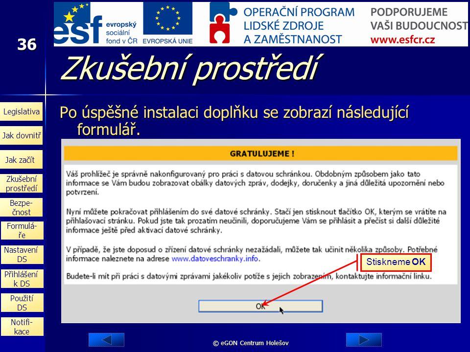 Zkušební prostředí Po úspěšné instalaci doplňku se zobrazí následující formulář.