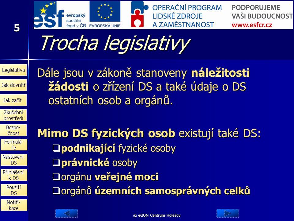 Trocha legislativy Dále jsou v zákoně stanoveny náležitosti žádosti o zřízení DS a také údaje o DS ostatních osob a orgánů.