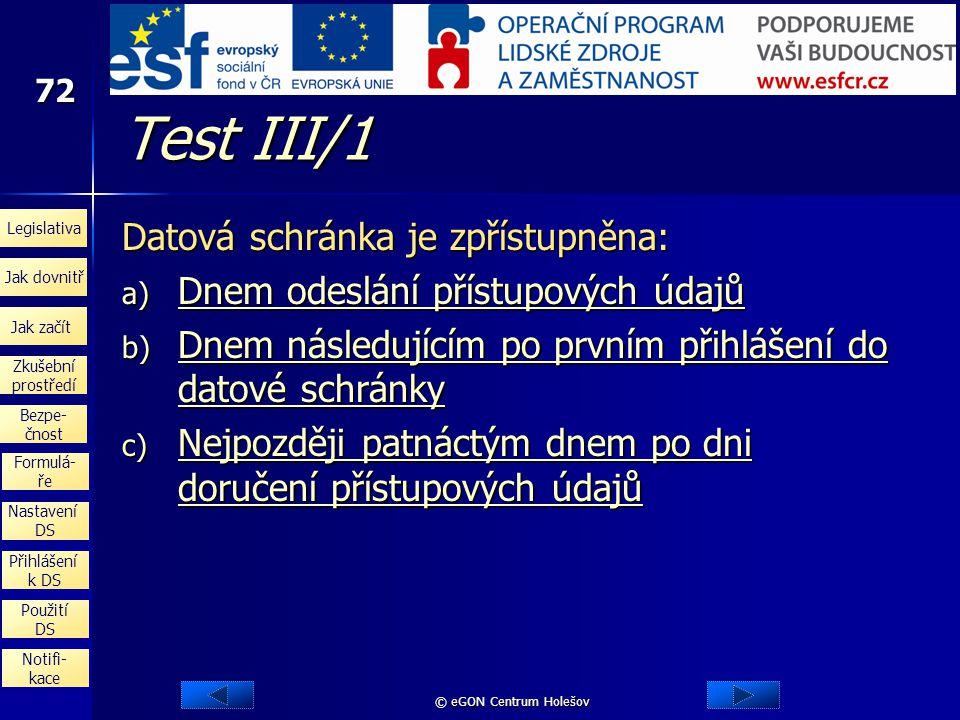 Test III/1 Datová schránka je zpřístupněna: