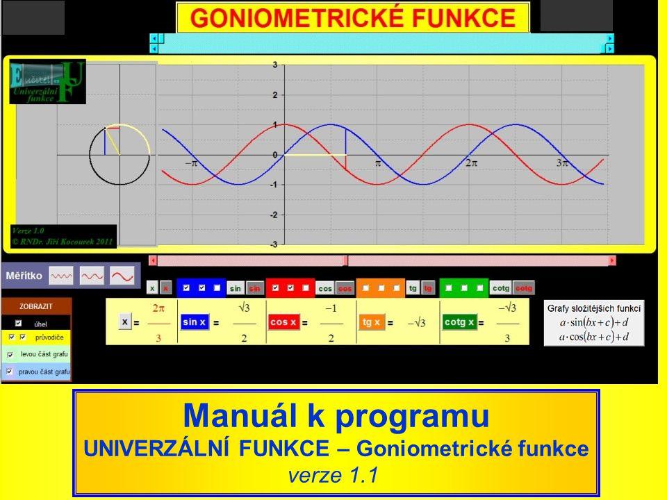 UNIVERZÁLNÍ FUNKCE – Goniometrické funkce
