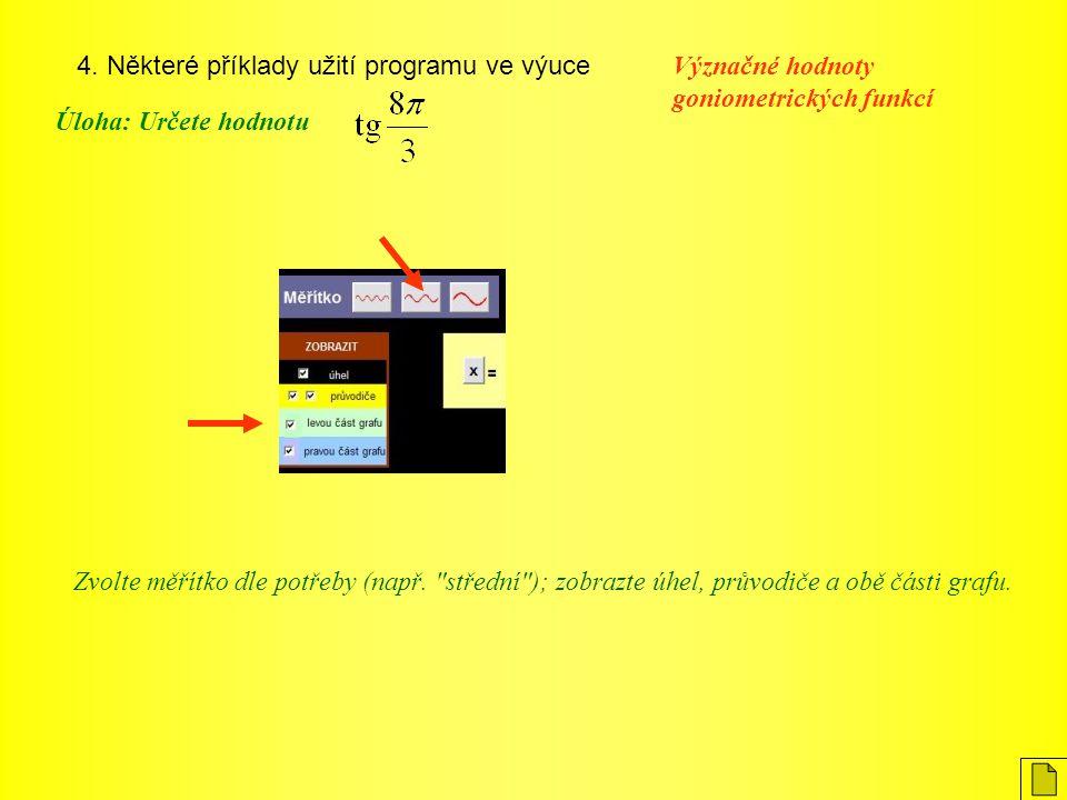 4. Některé příklady užití programu ve výuce
