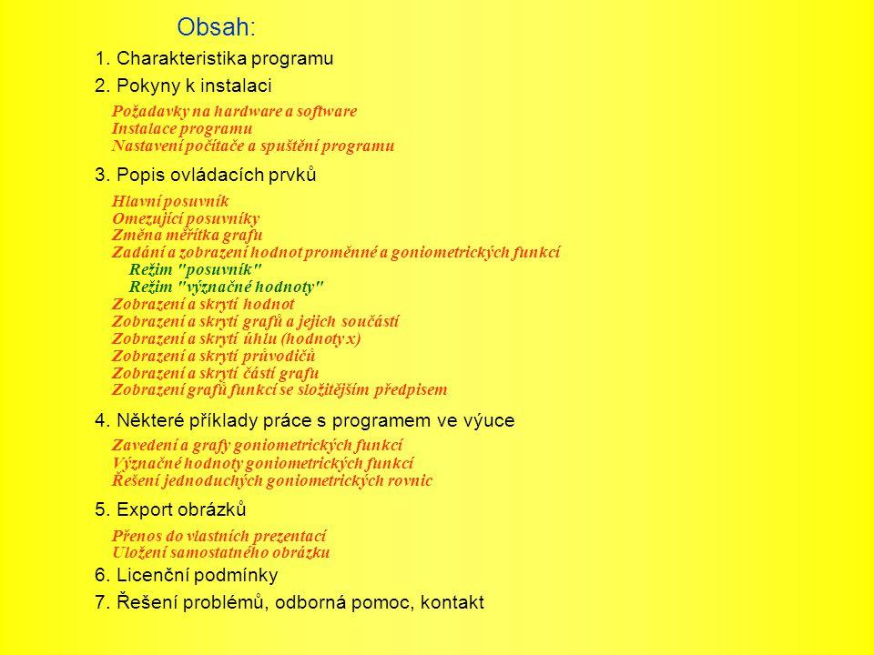Obsah: 1. Charakteristika programu 2. Pokyny k instalaci