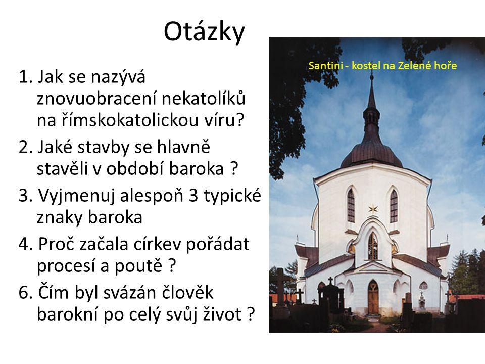 Otázky Santini - kostel na Zelené hoře.