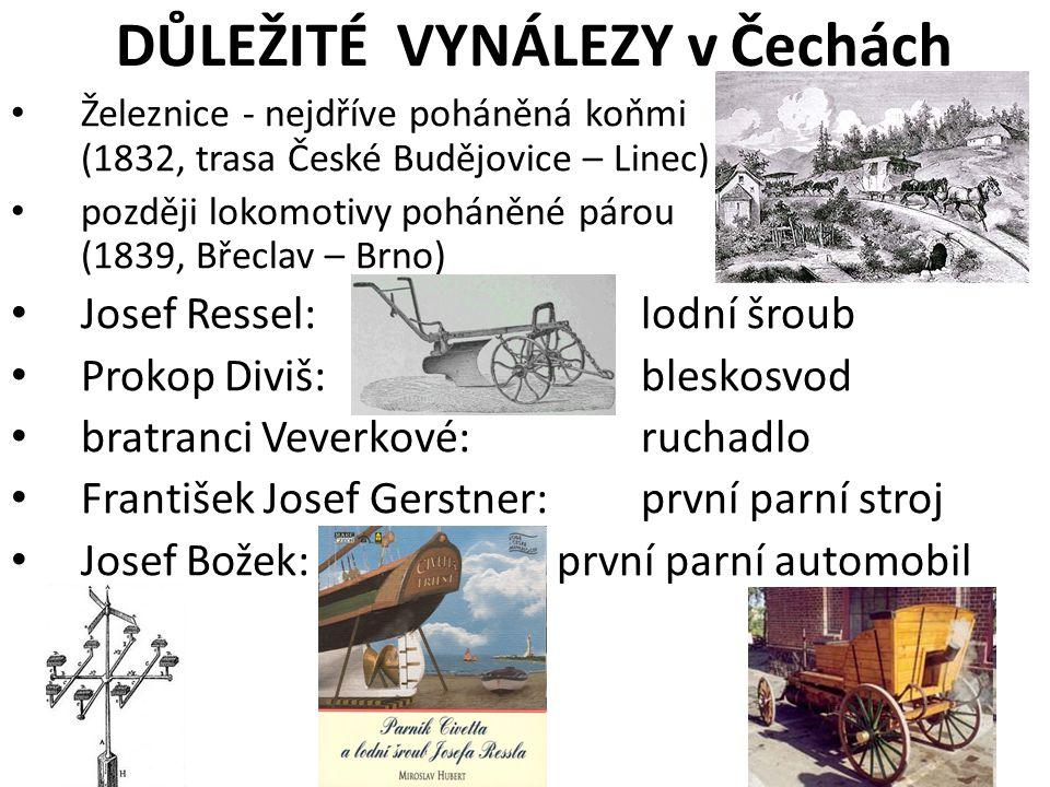 DŮLEŽITÉ VYNÁLEZY v Čechách