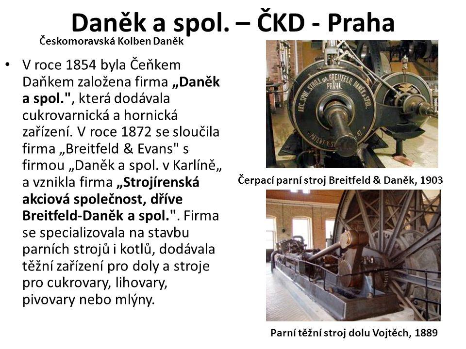 Daněk a spol. – ČKD - Praha