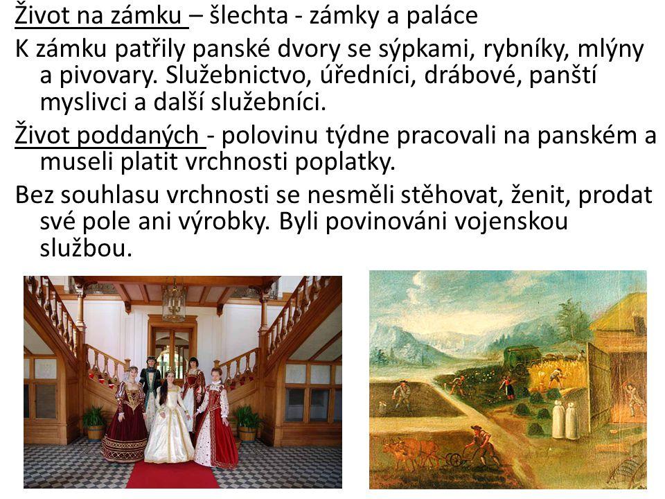 Život na zámku – šlechta - zámky a paláce