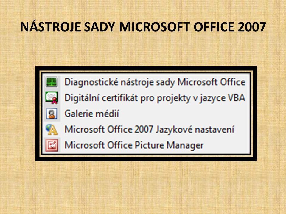 NÁSTROJE SADY MICROSOFT OFFICE 2007
