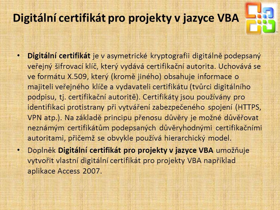 Digitální certifikát pro projekty v jazyce VBA