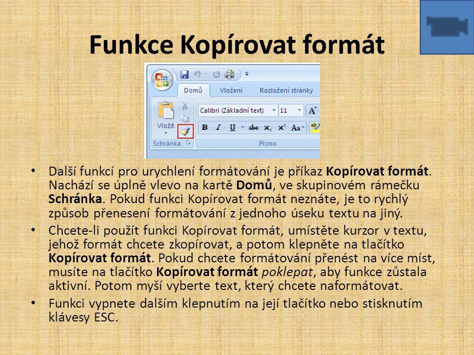 Funkce Kopírovat formát