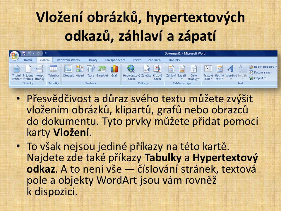 Vložení obrázků, hypertextových odkazů, záhlaví a zápatí