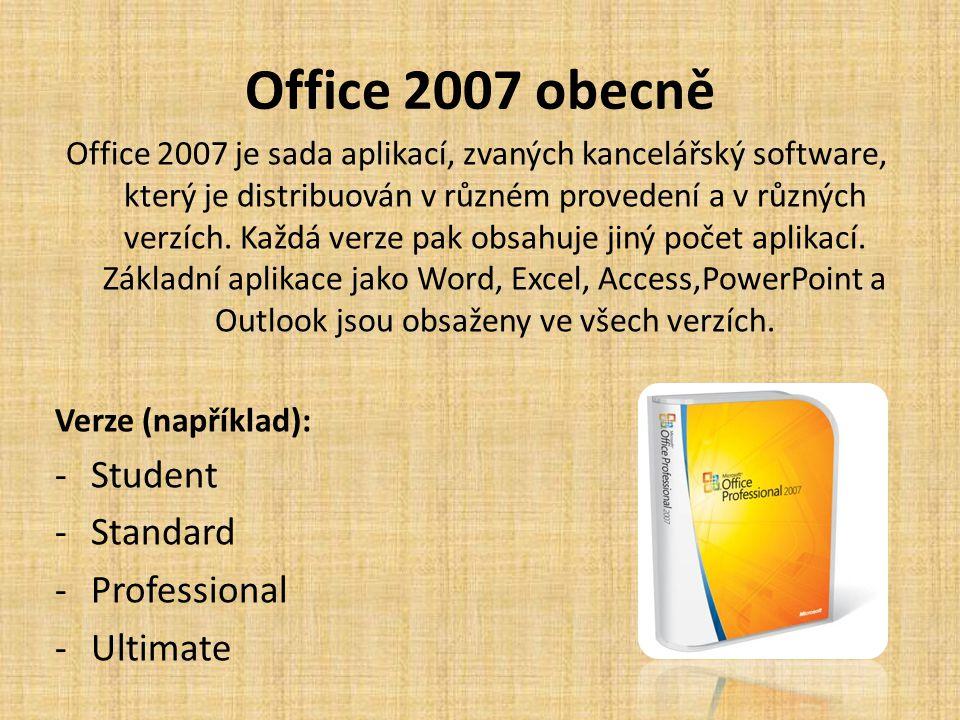 Office 2007 obecně Student Standard Professional Ultimate