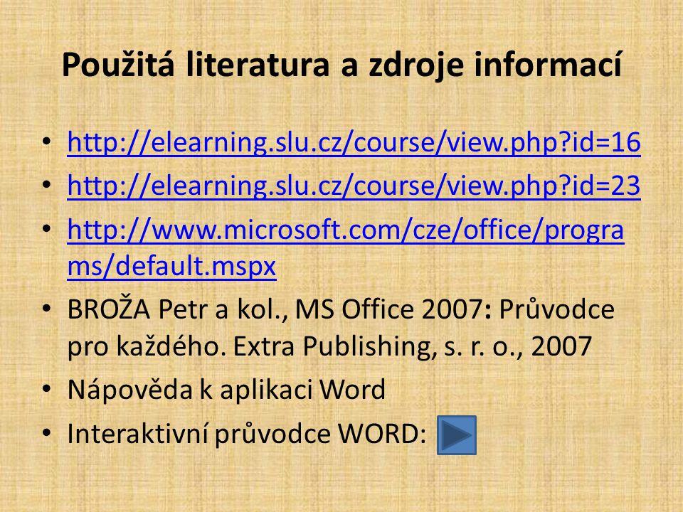 Použitá literatura a zdroje informací