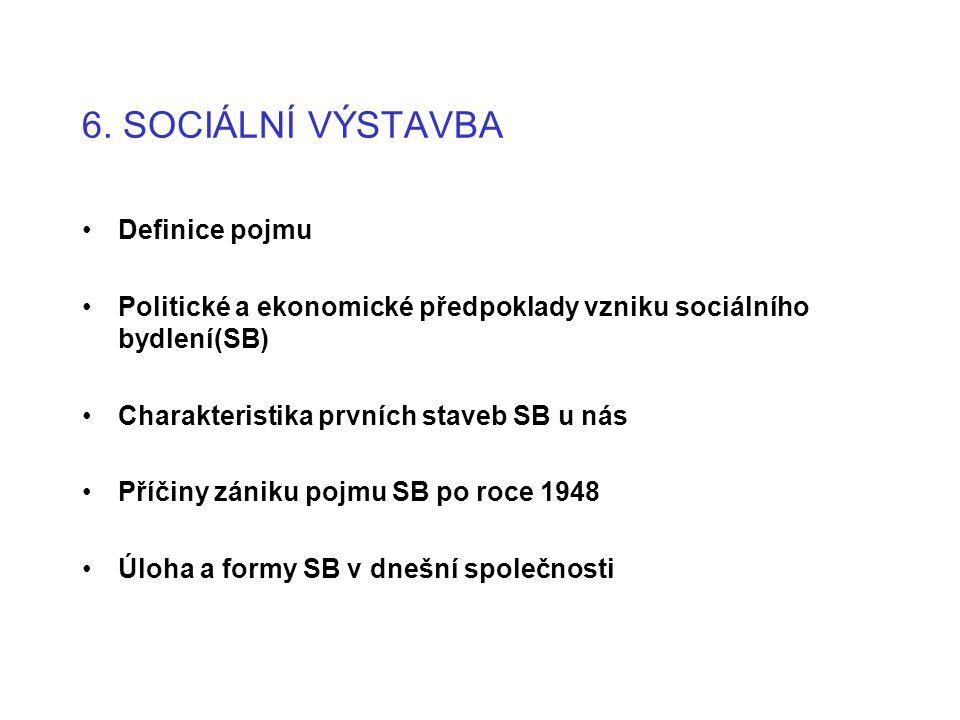 6. SOCIÁLNÍ VÝSTAVBA Definice pojmu