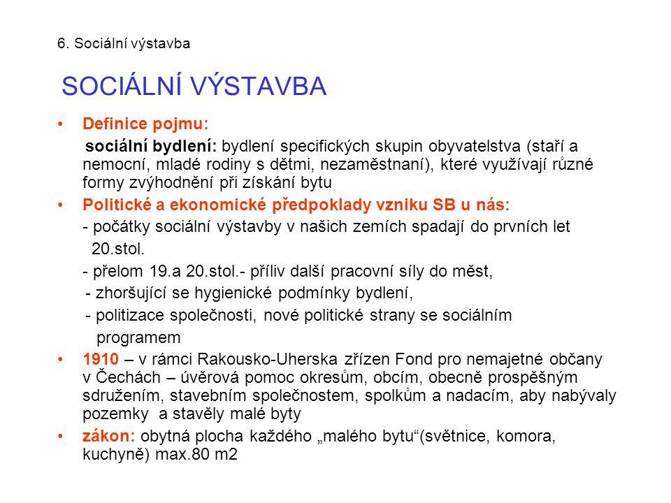 6. Sociální výstavba SOCIÁLNÍ VÝSTAVBA
